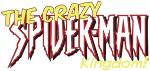 Welcome to the Crazy Spider-Man Kingdom!